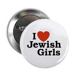 I Love Jewish girls Button