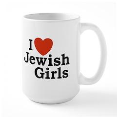 I Love Jewish girls Mug