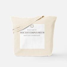 Hoc Est Corpus Meum Tote Bag