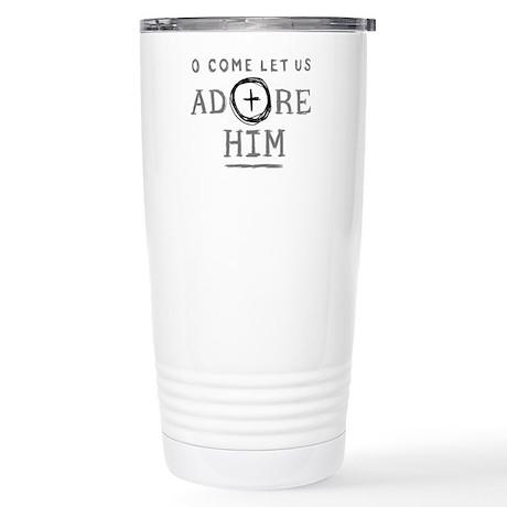 Adore Him Stainless Steel Travel Mug