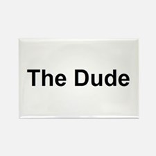 The Dude Rectangle Magnet