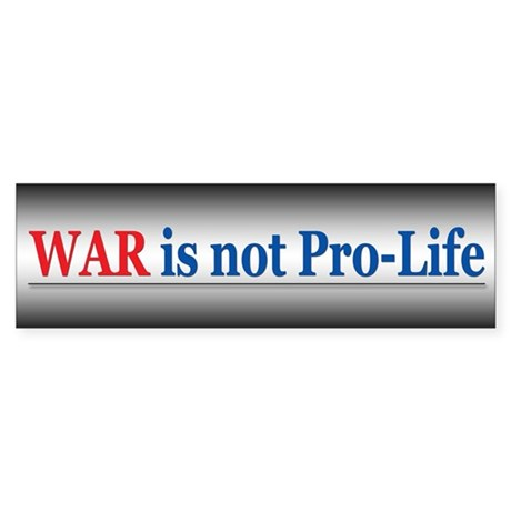 War is NOT Pro-Life