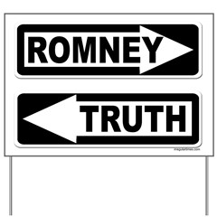 Romney One Way, Truth Another Yard Sign
