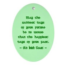 Sad & Happy Days Irish Blessing Ornament (Oval