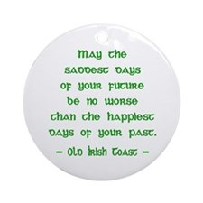 Sad & Happy Days 2 Irish Blessing Ornament (Round)