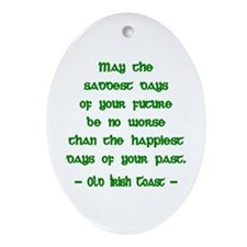 Sad & Happy Days 2 Irish Blessing Ornament (Oval)