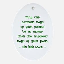 Sad & Happy Days 2 Irish Blessing Ornament (Oval)