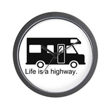 """Life is a highway."" RV Wall Clock"