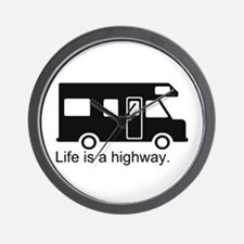 """""""Life is a highway."""" RV Wall Clock"""