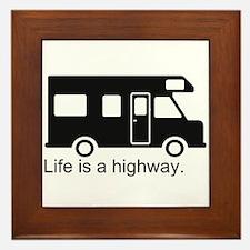 """""""Life is a highway."""" RV Framed Tile"""