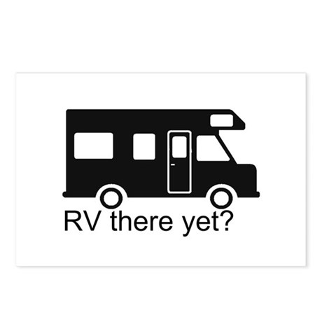 RV there yet? Postcards (Package of 8)