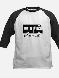 RV there yet? Kids Baseball Jersey