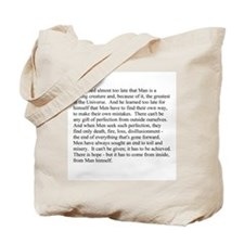 Man is a feeling creature Tote Bag