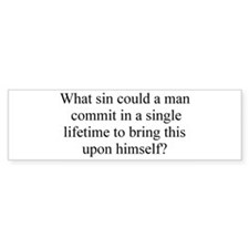 What sin could a man commit Car Sticker
