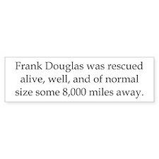 Frank Douglas was rescued Car Sticker