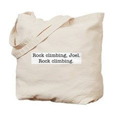 Rock climbing, Joel. Tote Bag