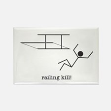 railing kill! Rectangle Magnet