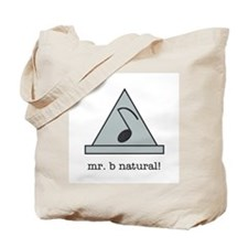 mr. b natural! Tote Bag