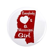 """Everybody Loves a MS Girl RW 3.5"""" Button"""
