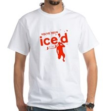 You've Been Ice'd Shirt