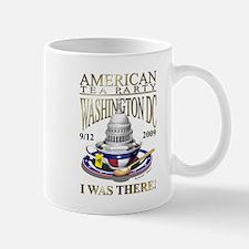 I Was There 9/12 TEA Party - Mug