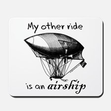 Other ride is an airship steampunk Mousepad