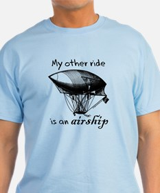 Other ride is an airship steampunk T-Shirt