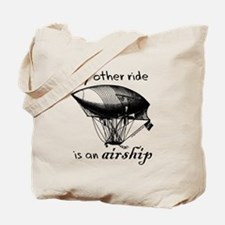Other ride is an airship steampunk Tote Bag