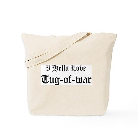 I Hella Love Tug-of-war Tote Bag