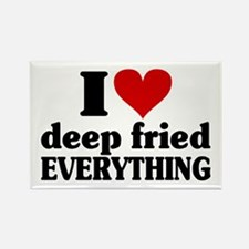 I Heart Deep Fried EVERYTHING Rectangle Magnet