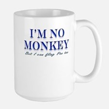 I'm no Monkey, But I can Flin Large Mug