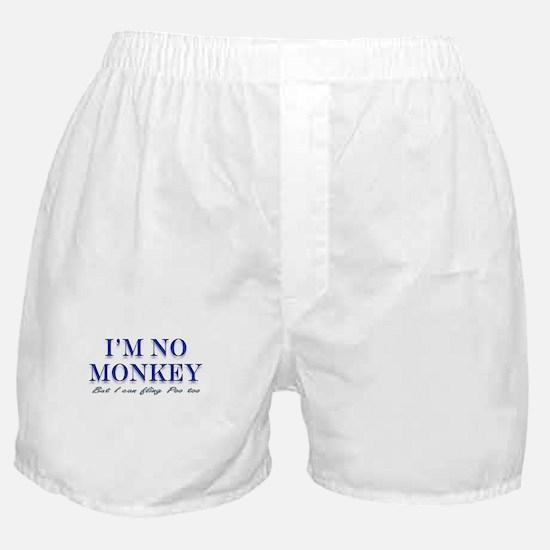 I'm no Monkey, But I can Flin Boxer Shorts