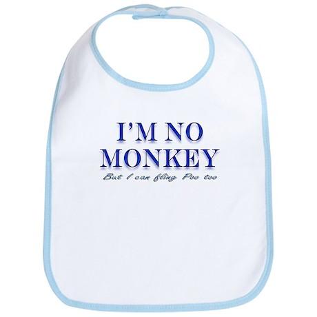 I'm no Monkey, But I can Flin Bib