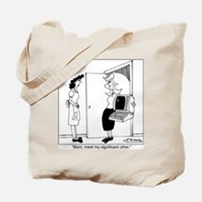 Meet my significant other Tote Bag