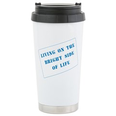 The Bright Side of Life Stainless Steel Travel Mug