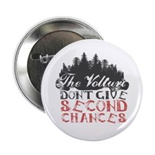 "Volturi Second Chances 2.25"" Button"