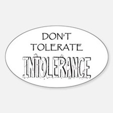 Don't Tolerate Intolerance Decal