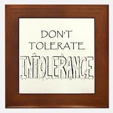 Don't Tolerate Intolerance Framed Tile