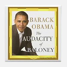 The Audacity of Baloney! Tile Coaster