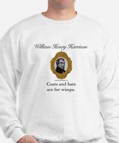 William Henry Harrison Sweatshirt