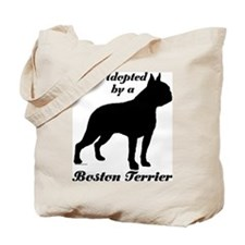 ADOPTED by Boston Terrier Tote Bag