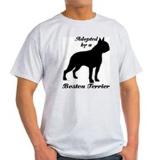 ADOPTED by Boston Terrier T-Shirt