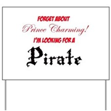 Looking for a pirate! Yard Sign