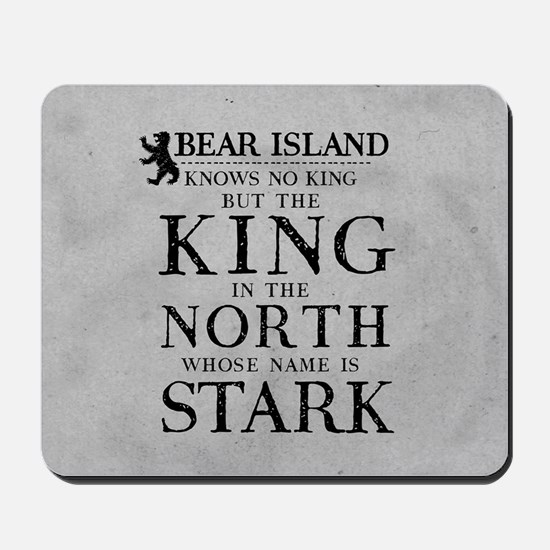 Bear Island King In The North Mousepad