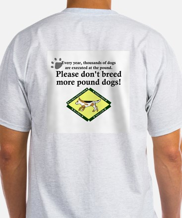 Don't Breed Pound Dogs Grey T-Shirt
