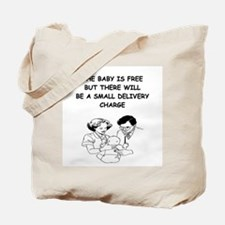 obstetrician joke Tote Bag