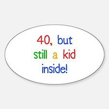 Fun 40th Birthday Humor Decal