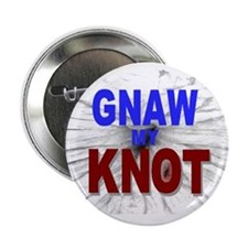 """Gnaw My Knot 2.25"""" Button"""