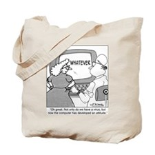 Computer with an Attitude Tote Bag