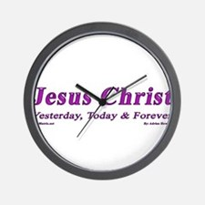 Jesus Christ (Yesterday, Toda Wall Clock